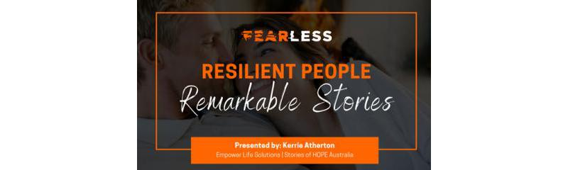 FearLess Webinar Invitation  - Resilient People - Remarkable Stories
